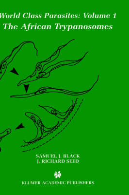 The African Trypanosomes by Samuel J. Black