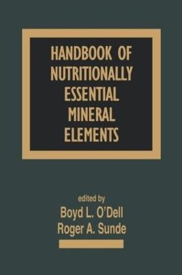 Handbook of Nutritionally Essential Mineral Elements by Boyd L. O'Dell