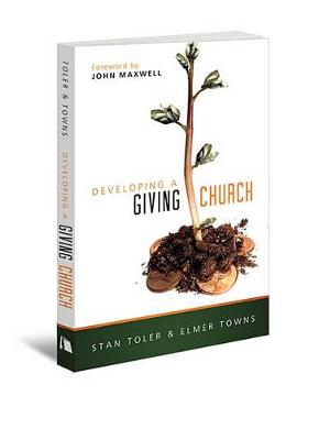 Developing a Giving Church by Stan Toler