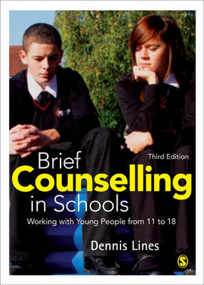 Brief Counselling in Schools by Dennis Lines