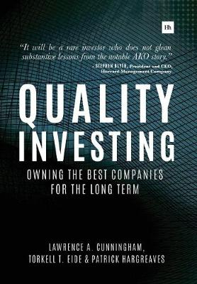 Quality Investing by Lawrence A. Cunningham