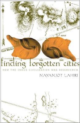 Finding Forgotten Cities by Nayanjot Lahiri