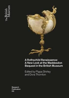 Rothschild Renaissance by Dora Thornton