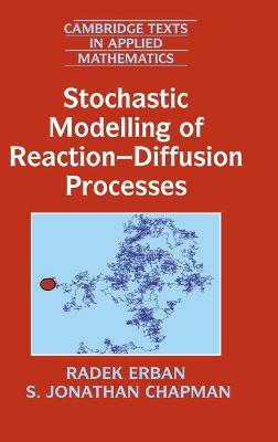 Stochastic Modelling of Reaction-Diffusion Processes book