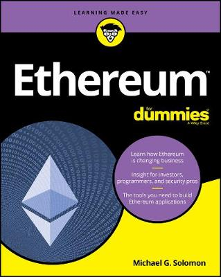 Ethereum For Dummies by Michael G. Solomon