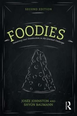 Foodies by Josee Johnston