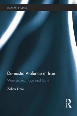Domestic Violence in Iran by Zahra Tizro