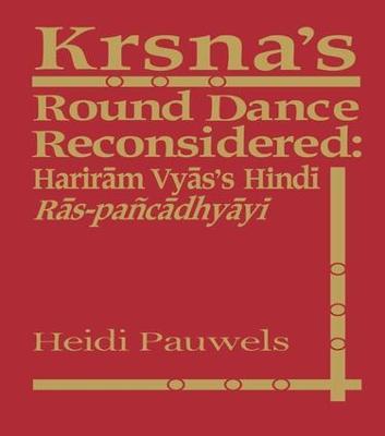 Krsna's Round Dance Reconsidered book