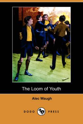 Loom of Youth (Dodo Press) book