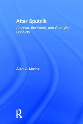 After Sputnik by Alan J. Levine