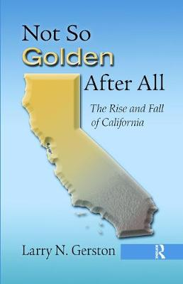 Not So Golden After All by Larry N. Gerston