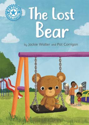 Reading Champion: The Lost Bear: Independent Reading Blue 4 book