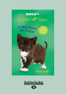 A New Home for Cocoa: Animal Tales 9 by Helen Kelly