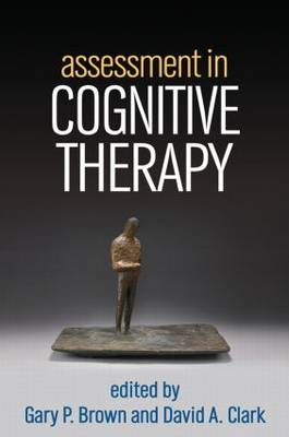 Assessment in Cognitive Therapy by Gary P. Brown