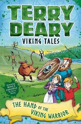 Viking Tales: The Hand of the Viking Warrior by Terry Deary