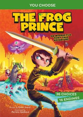 Fractured Fairy Tales: The Frog Prince: An Interactive Fairy Tale Adventure book