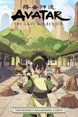 Avatar: The Last Airbender - Toph Beifong's Metalbending Academy book
