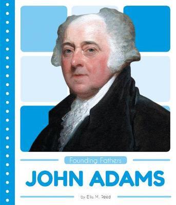 John Adams by Ellis M. Reed