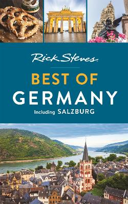 Rick Steves Best of Germany (Third Edition): With Salzburg by Rick Steves