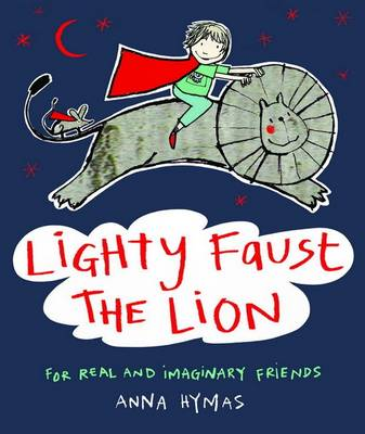Lighty Faust The Lion by Anna Hymas