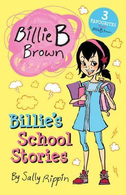Billie's School Stories! by Sally Rippin