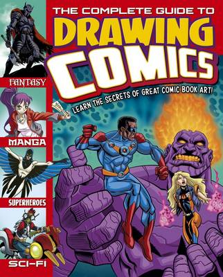 Complete Guide to Drawing Comics by Arcturus Publishing