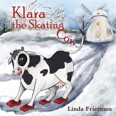 Klara the Skating Cow book