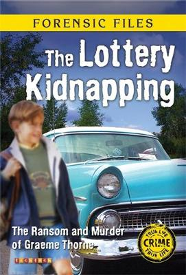 Forensic Files: Lottery Kidnapping by Amanda Howard
