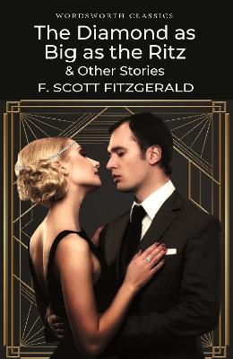 The Diamond as Big as the Ritz & Other Stories by F. Scott Fitzgerald