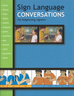 Sign Language Conversations for Beginning Signers by Stanley Collins