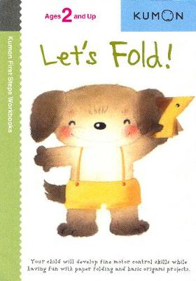 Let's Fold! by Kumon Publishing