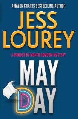 May Day: Humor and Hijinks by Jess Lourey