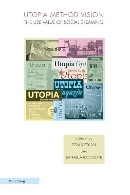 Utopia Method Vision by Tom Moylan