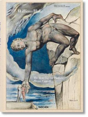 William Blake: The Drawings for Dante's Divine Comedy XL by Sebastian Schutze