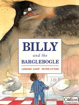 Billy and the Barglebogle by Peter Utton