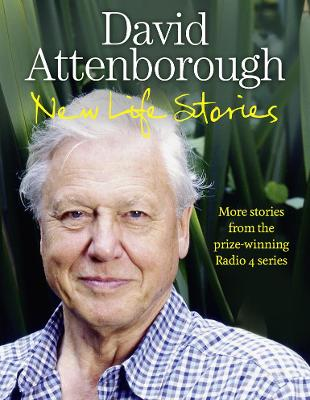 New Life Stories by Sir David Attenborough