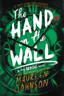 The Hand on the Wall by Maureen Johnson