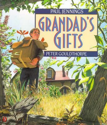 Grandad's Gifts by Paul Jennings