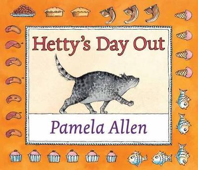 Hetty's Day Out by Pamela Allen