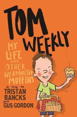 Tom Weekly 5 by Tristan Bancks