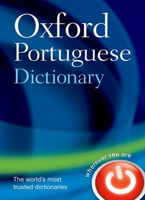Oxford Portuguese Dictionary by Oxford Languages