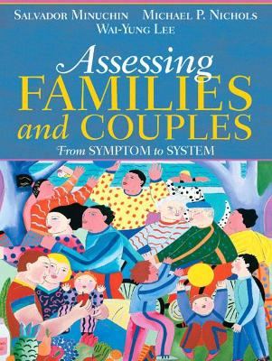 Assessing Families and Couples by Salvador Minuchin