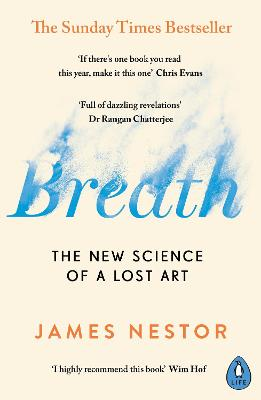 Breath: The New Science of a Lost Art book