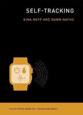 Self-Tracking by Gina Neff
