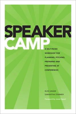 Speaker Camp by Russ Unger