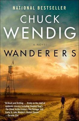 Wanderers: A Novel by Chuck Wendig