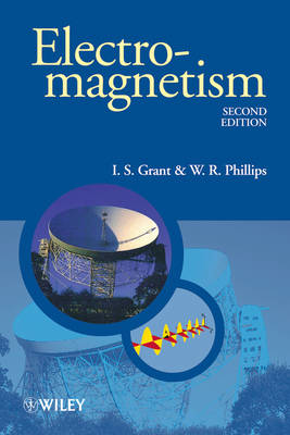 Electromagnetism by I. S. Grant