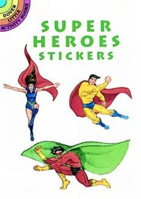 Super Heroes Stickers by Steven James Petruccio