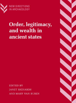 Order, Legitimacy, and Wealth in Ancient States book