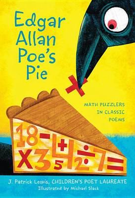 Edgar Allan Poe's Pie by J Patrick Lewis